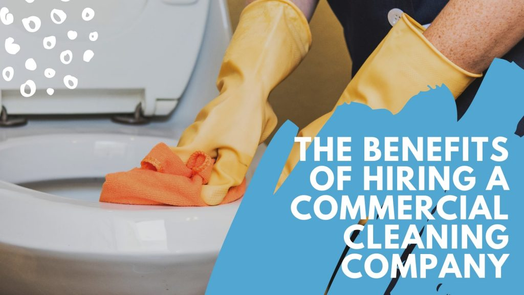 Innova Service the benefits of hiring a commercial cleaning company