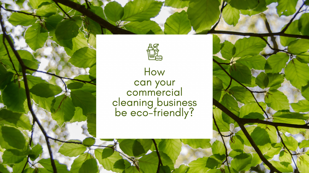 Innova - How can your commercial cleaning business be eco-friendly